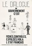Le Dialogue Du Government C'est Fiches, Controles, Expulses, Voila L Etat Francais