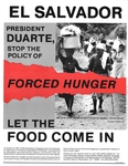 President Duarte, Stop the Policy of Forced Hunger