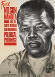 Free Nelson Mandela and All South African and Namibian Political Prisoners!