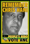 Remember Chris Hani: People's Hero, Vote ANC