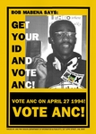 Bob Mabena Says: Get Your ID and Vote ANC!