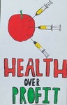 Health Over Profit by Jayda Ford