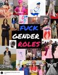 Fuck Gender Roles by Michela Hein