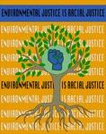 Environmental Justice is Racial Justice by Riley Faulkner
