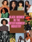 Black Women in the Entertainment Industry by Sopphia Echendu