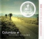 2006 Commencement Program by Columbia College Chicago