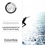 2015 Commencement Program by Columbia College Chicago