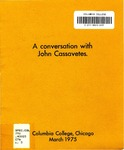 A Conversation With John Cassavetes by John Cassavetes and Anthony Loeb