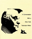 A Conversation With a New York Television Writer (Edward Adler) by Edward Adler and Anthony Loeb