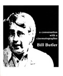 A Conversation With a Cinematograher: Bill Butler by Bill Butler, Thaine Lyman, and Anthony Loeb
