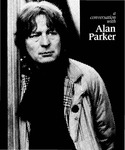 A Conversation With Alan Parker by Alan Parker and Anthony Loeb