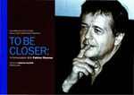 A Conversation With Patrice Chereau: To Be Closer by Patrice Chereau and Ronald Falzone