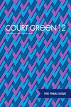 Court Green: Dossier: On the Occasion Of by Columbia College Chicago