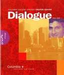 Dialogue, 2007 by Columbia College Chicago