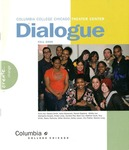 Dialogue, 2008 by Columbia College Chicago