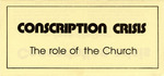 Conscription Crisis: The Role of the Church