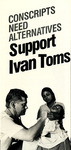 Conscripts Need Alternatives: Support Ivan Toms