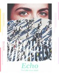 Echo: The Life Issue, Summer 2020