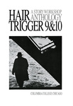 Hair Trigger 9 & 10