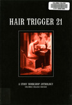 Hair Trigger 21 by Columbia College Chicago