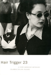 Hair Trigger 23 by Columbia College Chicago