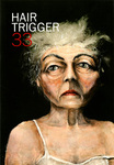 Hair Trigger 33 by Columbia College Chicago