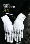 Hair Trigger 34 by Columbia College Chicago