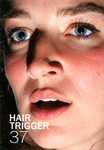 Hair Trigger 37 by Columbia College Chicago