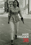 Hair Trigger 38 by Columbia College Chicago