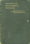 The Psychological Development of Expression Volume 1 by Mary Ann Blood and Ida Morey Riley