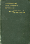 The Psychological Development of Expression Volume 2 by Mary Ann Blood and Ida Morey Riley