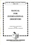 South African Elections Manual for International Observers by Independent Electoral Commission