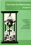 The Hour for Democracy Songbook by Institute for Contextual Theology