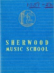 Sherwood Music School Annual Catalog 1951-1952 by Sherwood Music School