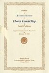 Outline of A Course of Lessons in Choral Conducting by Siegel-Myers Correspondence School of Music