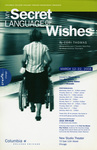 My Secret Language of Wishes, 2008 by Columbia College Chicago