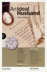 An Ideal Husband, 2010 by Columbia College Chicago
